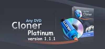Скачать Any DVD Cloner Platinum 1.1.1 x86+x64 [2011, ENG] бесплатно